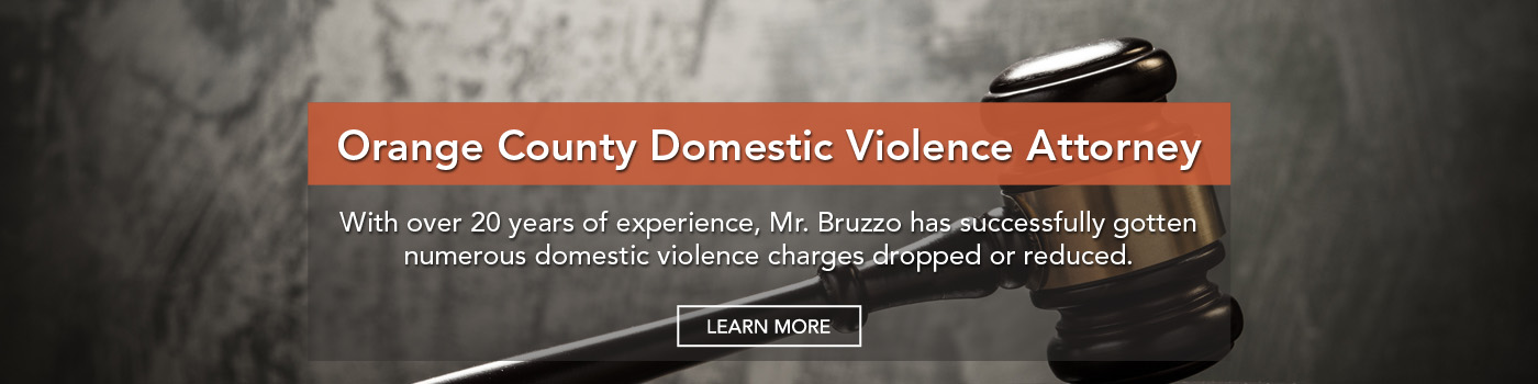 Orange County Domestic Violence Lawyer | Spousal Abuse